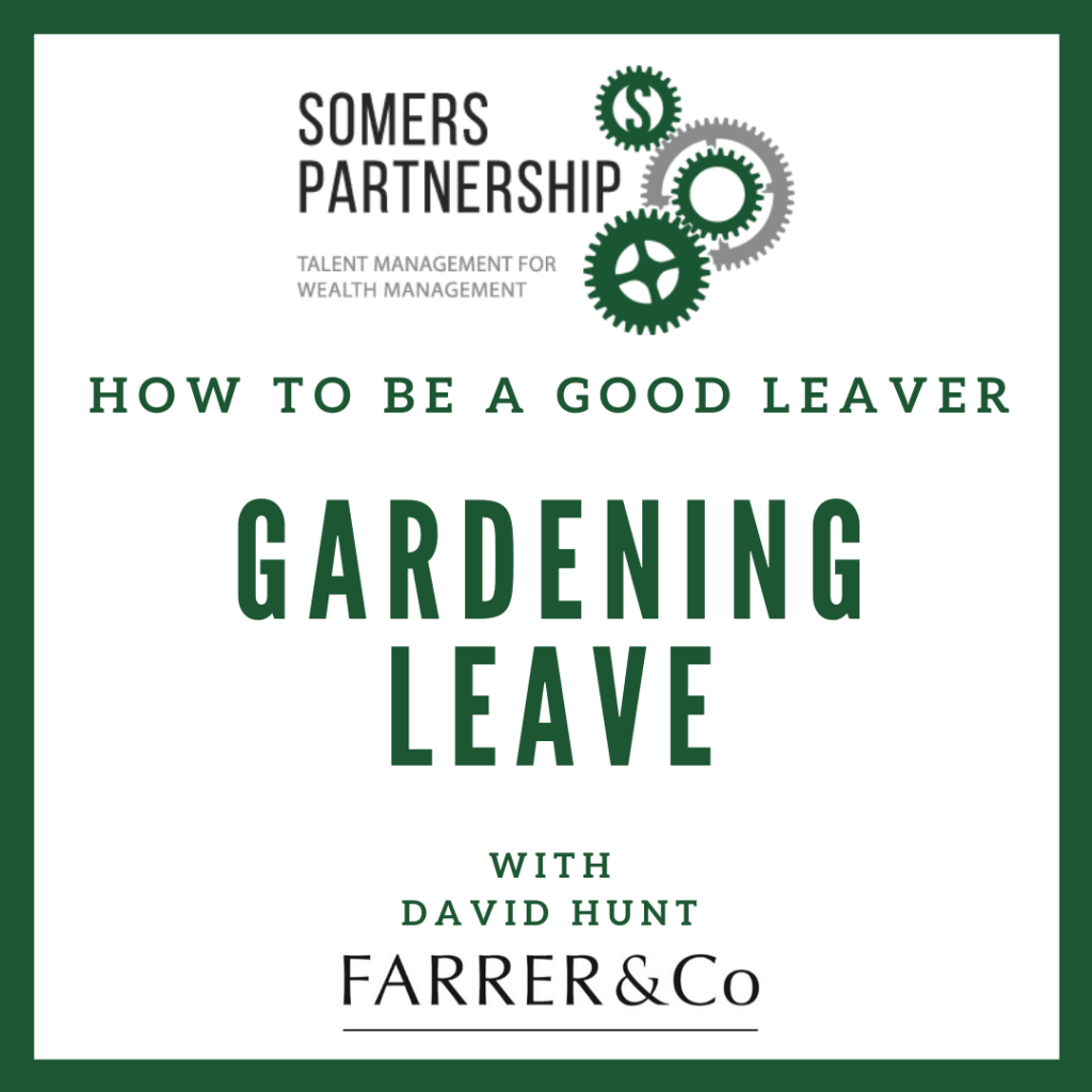 How to be a good leaver - Gardening Leave
