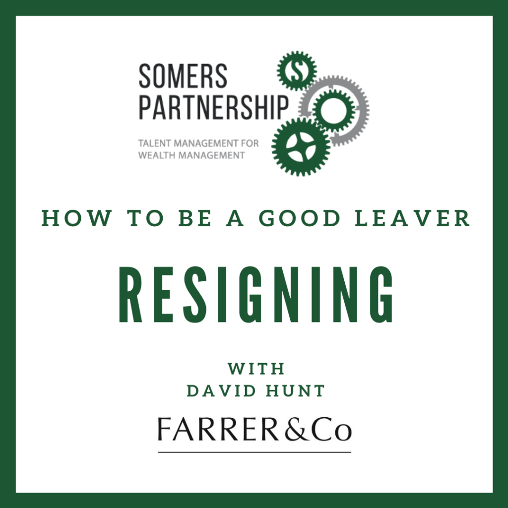 How to be a good leaver - resigning